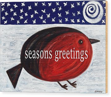 Seasons Greetings 4 Wood Print by Patrick J Murphy