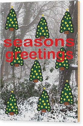 Seasons Greetings 8 Wood Print by Patrick J Murphy
