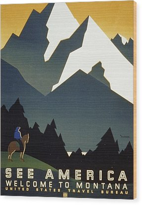 See America Welcome To Montana Wood Print by M Weitzman