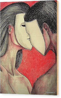 Selfish Relationships Wood Print by Paulo Zerbato