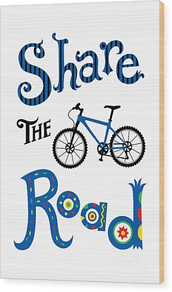Share The Road Wood Print by Andi Bird