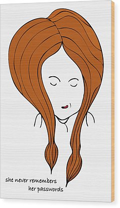 She Never Remembers Her Passwords Wood Print by Frank Tschakert