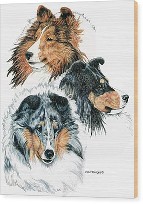Shetland Sheepdogs Wood Print by Kathleen Sepulveda