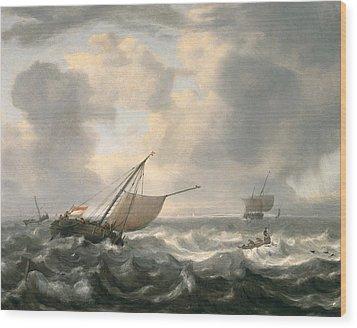 Ships On A Choppy Sea Wood Print by Hendrik van Anthonissen