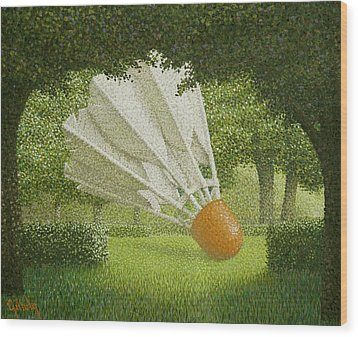 Shuttlecock Wood Print by John Gilluly