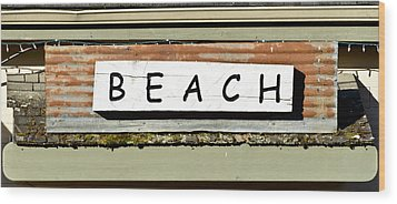 Sign Of A Beach Wood Print