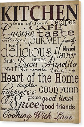 Simple Speak Kitchen Wood Print by Grace Pullen