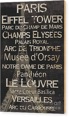 Simple Speak Paris Wood Print by Grace Pullen