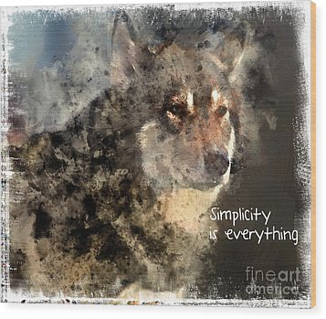 Simplicity Is Everything -light Wood Print by Elaine Ossipov