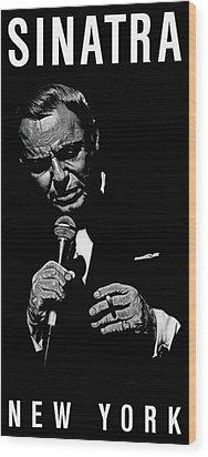 Sinatra Wout Sig Wood Print by Dan Menta