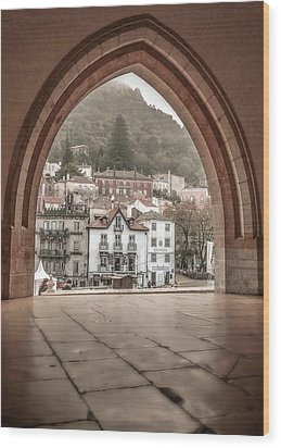 Wood Print featuring the photograph Sintra Through The Arch by Julie Palencia
