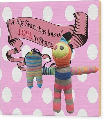 Sister Love Wood Print by Ellen Silberlicht