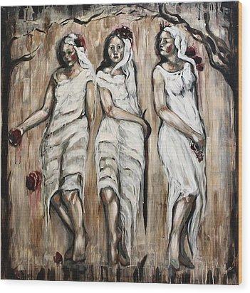 Sisters Of Mercy Wood Print by Carrie Joy Byrnes
