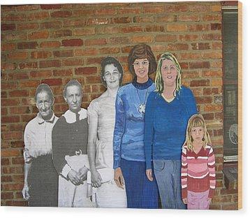 Six Generations Of Women Wood Print by Betty Pieper