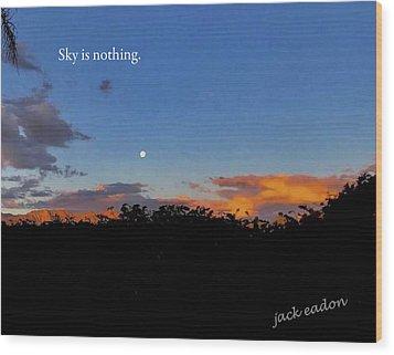 Skg Is Nothing Wood Print by Jack Eadon