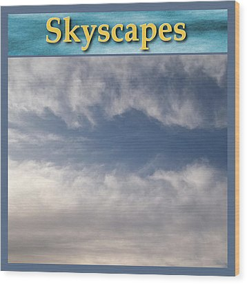 Skyscapes Gallery Icon Wood Print by Glenn McCarthy Art and Photography