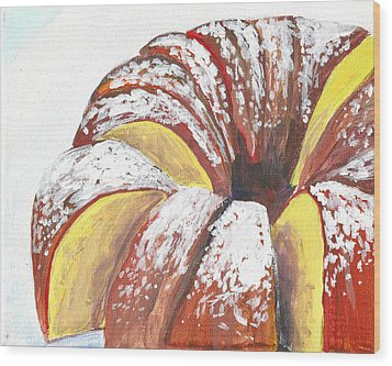 Sliced Bundt Cake Wood Print
