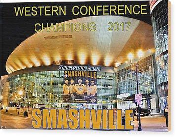 Smashville Western Conference Champions 2017 Wood Print