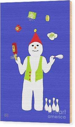 Wood Print featuring the digital art Snowman Juggler by Barbara Moignard