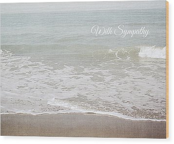 Wood Print featuring the mixed media Soft Waves Sympathy Card- Art By Linda Woods by Linda Woods