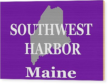 Wood Print featuring the photograph Southwest Harbor Maine State City And Town Pride  by Keith Webber Jr