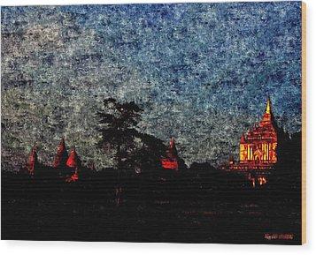 Spiritual Bagan Of Burma Wood Print by Tilaka-siri Dharmakirti