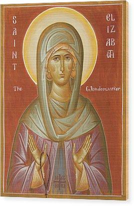 St Elizabeth The Wonderworker Wood Print by Julia Bridget Hayes