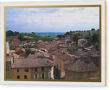 Wood Print featuring the photograph St. Emilion View by Joan  Minchak