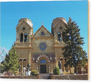 Wood Print featuring the photograph St. Francis Cathedral Santa Fe Nm by Joseph Frank Baraba