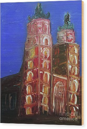 Wood Print featuring the painting St. Mary's Church Kosciol Marjacki by Ania M Milo