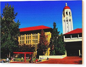 Stanford University - Stanford Ca Wood Print by Fareeha Khawaja
