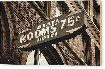 State Hotel - Seattle Wood Print