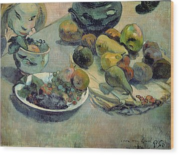 Still Life With Fruit Wood Print by Paul Gauguin