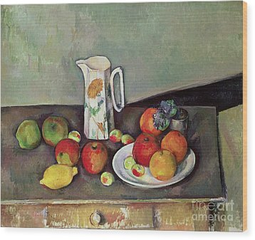 Still Life With Milkjug And Fruit Wood Print by Paul Cezanne