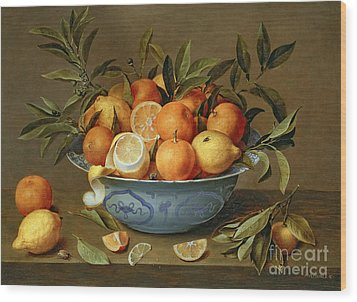 Still Life With Oranges And Lemons In A Wan-li Porcelain Dish  Wood Print by Jacob van Hulsdonck