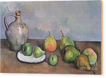 Still Life With Pitcher And Fruit Wood Print by Paul Cezanne