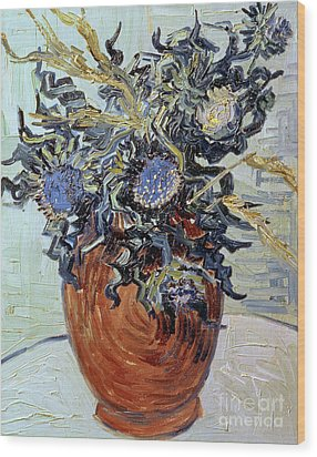Still Life With Thistles Wood Print by Vincent van Gogh