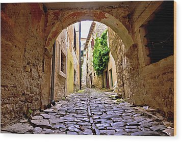 Stone Town Of Groznjan Old Street  Wood Print by Brch Photography
