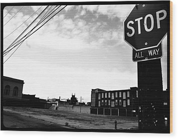 Wood Print featuring the photograph Stop All Way by Christopher Woods