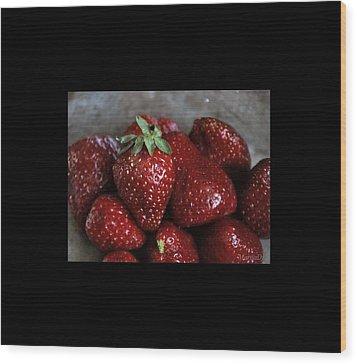 Strawberries Wood Print by Marija Djedovic