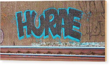 Street Graffiti-hooray Wood Print