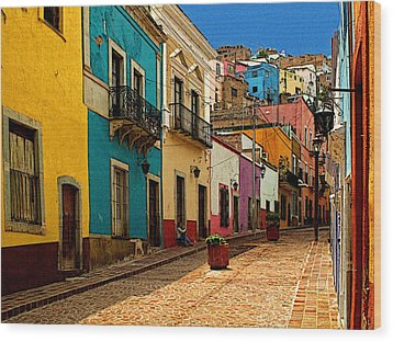 Street Of Color Guanajuato 4 Wood Print by Mexicolors Art Photography