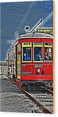Streetcar Wood Print by Janice Spivey
