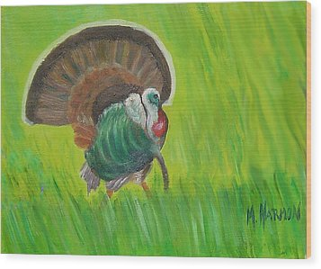 Wood Print featuring the painting Strutting Turkey In The Grass by Margaret Harmon