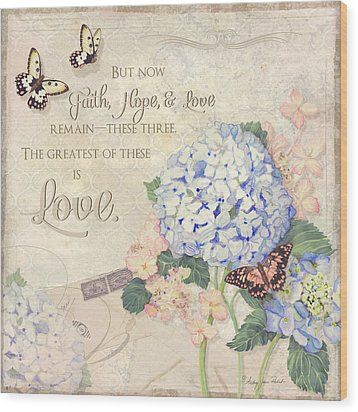 Summer Memories - Blue Hydrangea N Butterflies Faith Hope And Love Wood Print by Audrey Jeanne Roberts