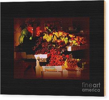 Sun On Fruit - Markets And Street Vendors Of New York City Wood Print by Miriam Danar