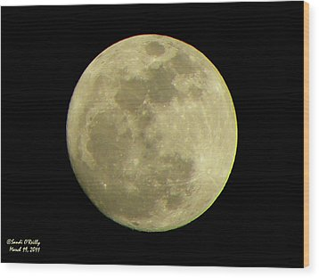 Super Moon March 19 2011 Wood Print by Sandi OReilly
