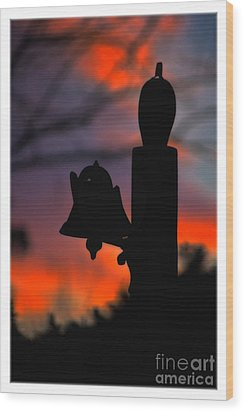 Supper Bell At Sunset Wood Print