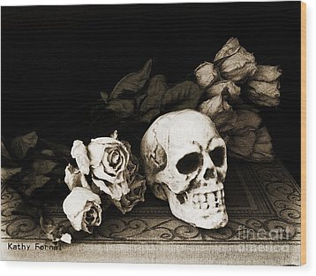 Surreal Gothic Dark Sepia Roses And Skull  Wood Print by Kathy Fornal