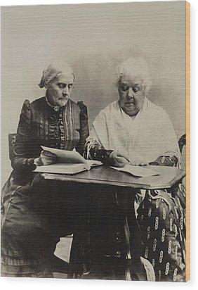 Susan B. Anthony And Elizabeth Cady Wood Print by Everett